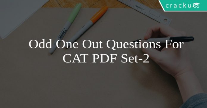 Odd One Out Questions For CAT PDF Set-2