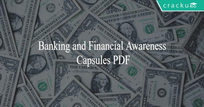 banking and financial awareness capsule