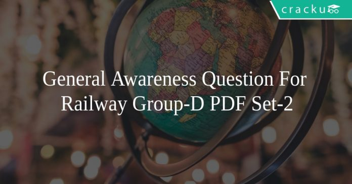 General Awareness Question For Railway Group-D PDF Set-2