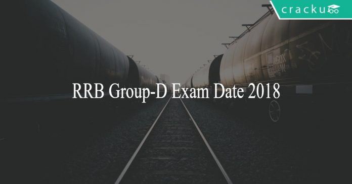RRB Group-D exam date 2018