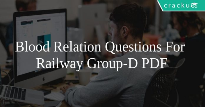 Blood Relation Questions For Railway Group-D PDF