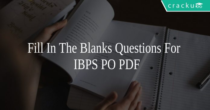 Fill In The Blanks Questions For IBPS PO PDF