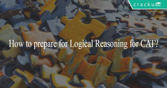 How to prepare for logical reasoning for CAT ?