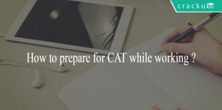 How to prepare for CAT while working ?