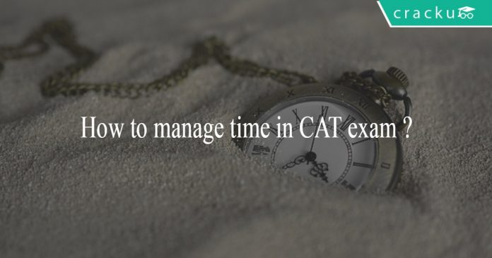 How to manage time in CAT exam ?