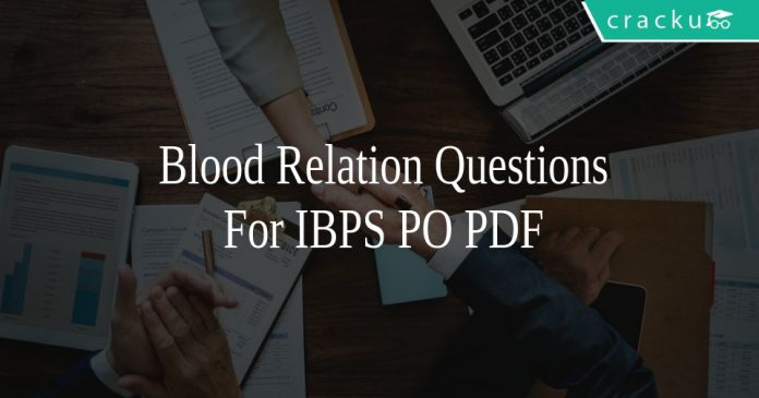 Blood Relation Questions For IBPS PO PDF