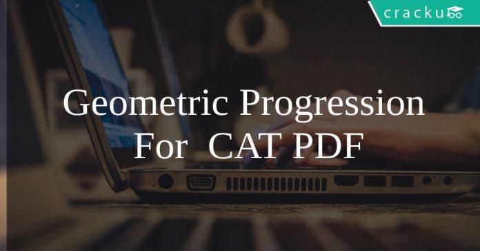 Geometric Progression For CAT PDF