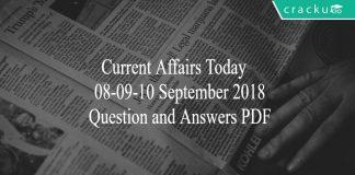 current affairs 08-09-10 September 2018
