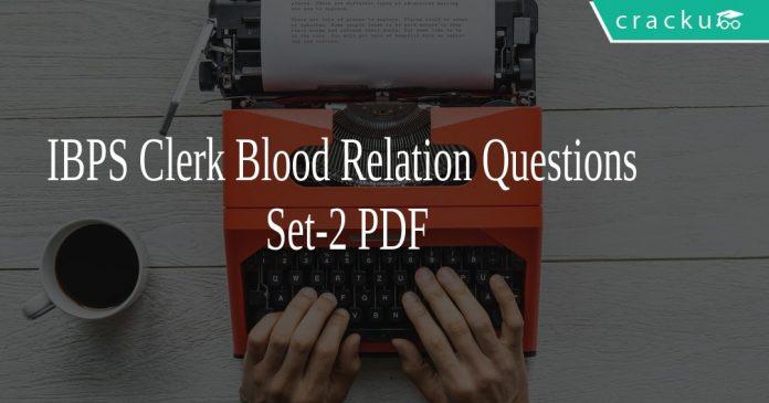 IBPS Clerk Blood Relation Questions Set-2 PDF