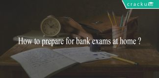 How to prepare for bank exams at home?