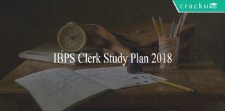 IBPS Clerk study plan 2018