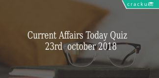 Current Affairs Today Quiz \n23rd October 2018