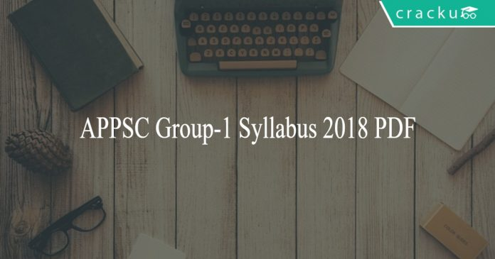 APPSC Group-1 Syllabus 2018 PDF