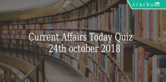 Current Affairs Today Quiz \n 24th October 2018