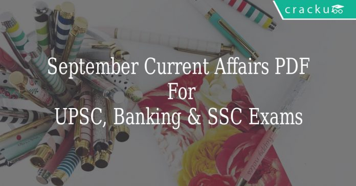 September Current Affairs PDF For UPSC, Banking & SSC Exams