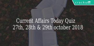 Current Affairs Today Quiz 27th, 28th & 29th october 2018