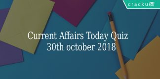 Current Affairs Today Quiz 30th October 2018