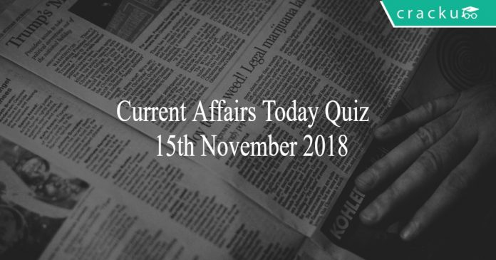 current affairs today quiz 15th november