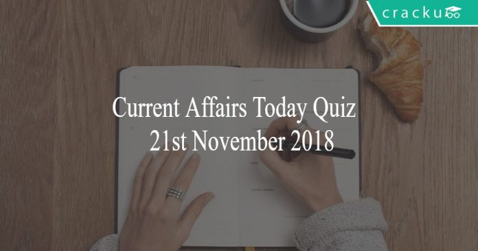 Daily current affairs Quiz of 21st November 2018