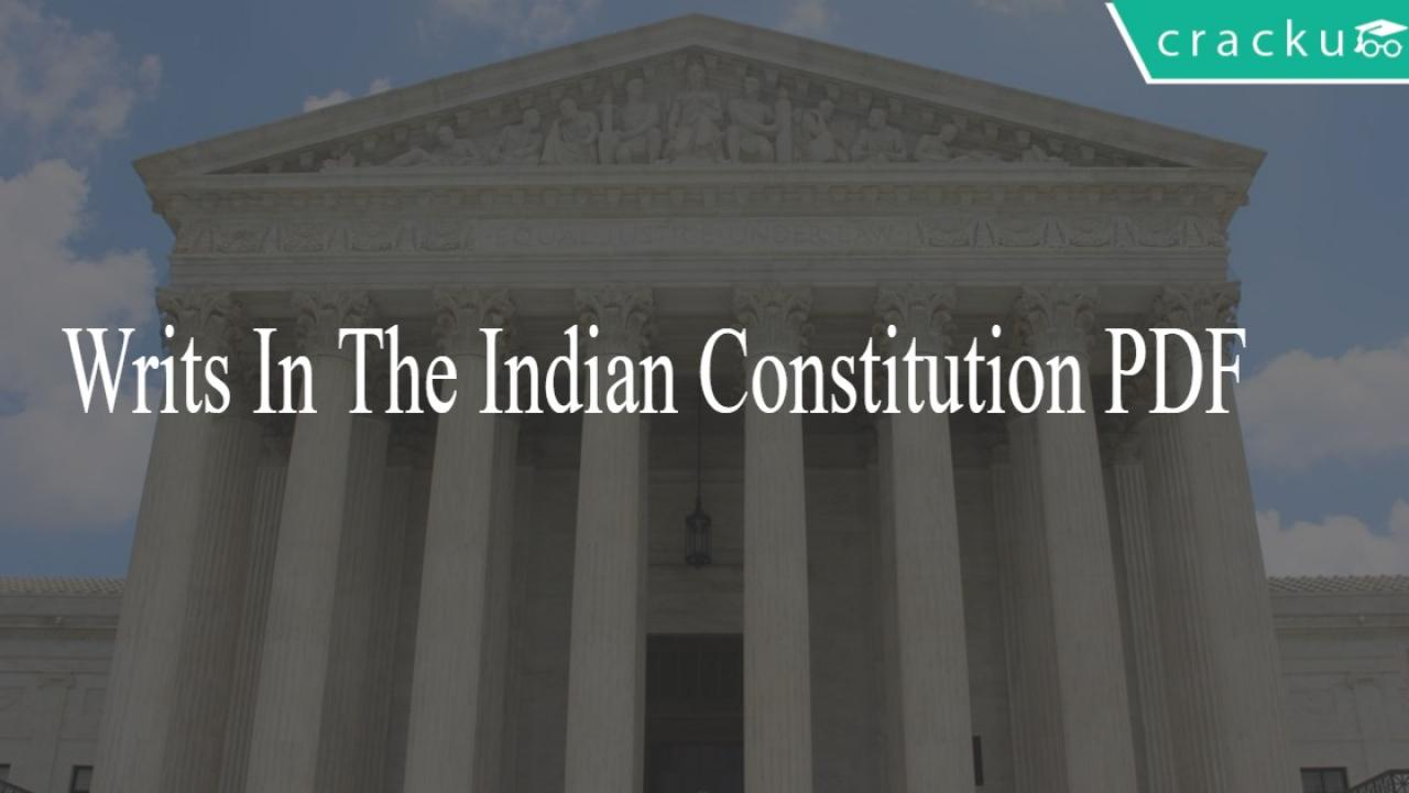 Writs in the Indian Constitution PDF - Cracku