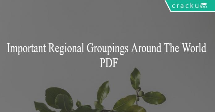 Important Regional Groupings Around The World