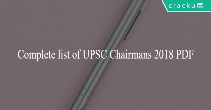 Complete list of UPSC Chairmans 2018 PDF