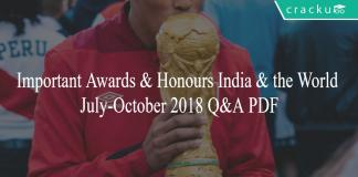 Important Awards & Honours India & the World July-October 2018 Q&A PDF
