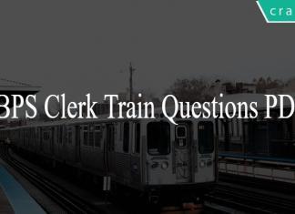 IBPS Clerk Train Questions PDF