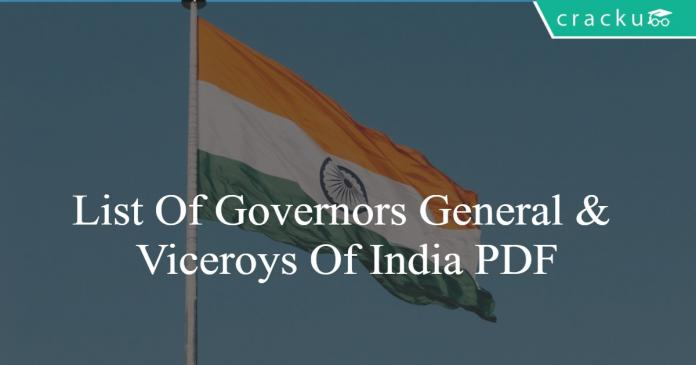 List Of Governors General & Viceroys Of India PDF