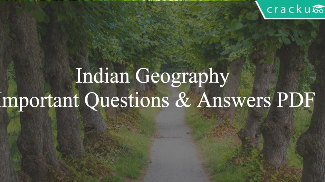 Indian Geography Important Questions & Answers PDF - Cracku