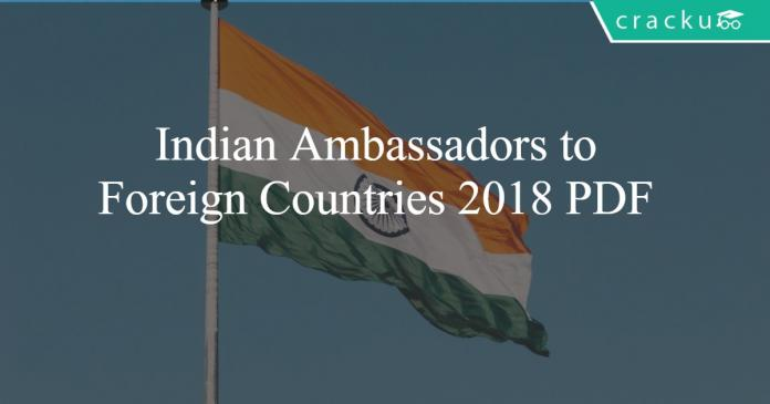 Indian Ambassadors to Foreign Countries 2018 PDF