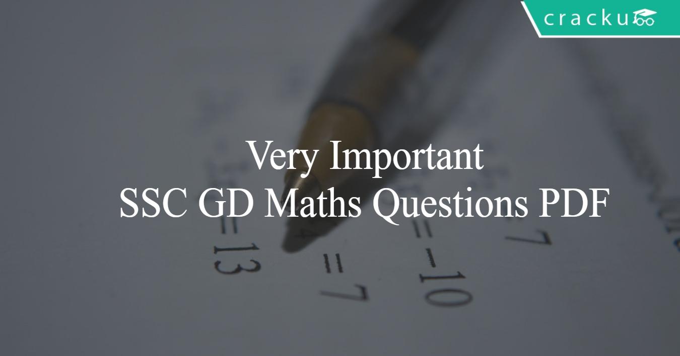 SSC GD Constable Maths Questions PDF - Cracku