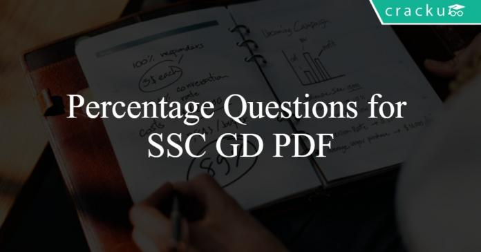 Percentage Questions for SSC GD PDF