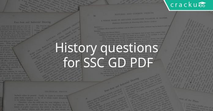 History questions for SSC GD PDF