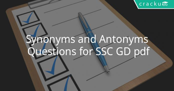 synonyms and antonyms questions for ssc gd pdf