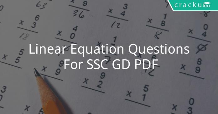 Linear Equation Questions For SSC GD PDF