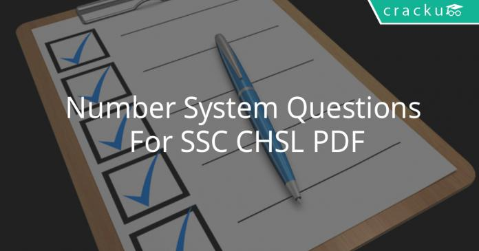 Number System Questions For SSC CHSL PDF