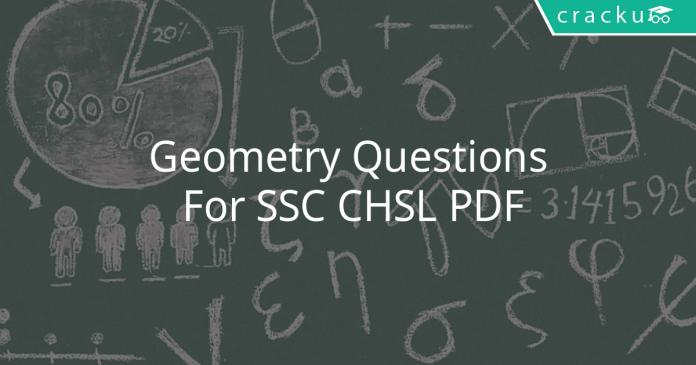 Geometry Questions For SSC CHSL PDF