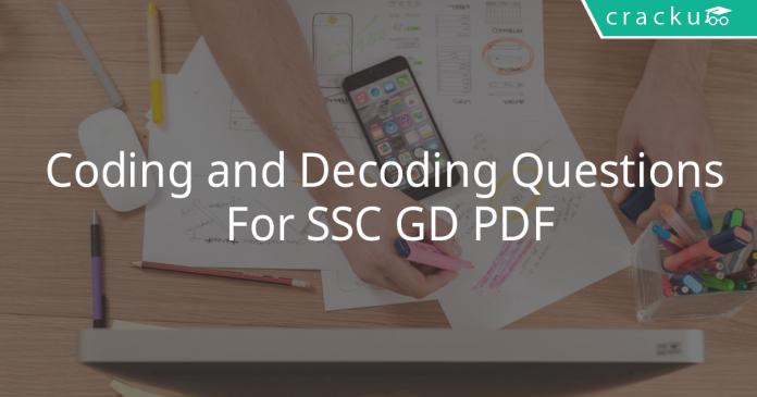 coding and decoding questions for ssc gd pdf
