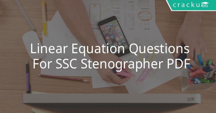 Linear Questions For SSC Stenographer PDF
