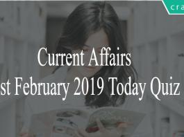 Current Affairs 1st February2019 Today Quiz