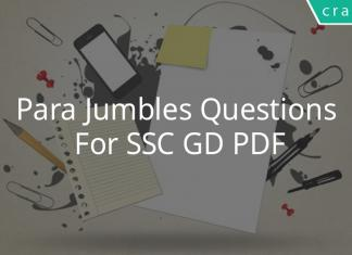 Para Jumbles Questions For SSC GD PDF