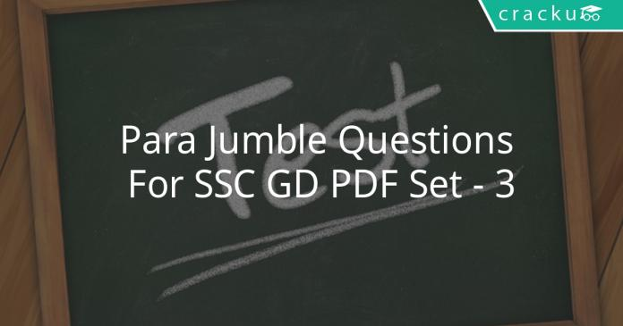 Para Jumble Questions For SSC GD PDF Set - 3