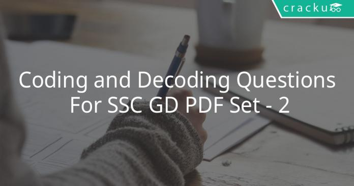 Coding and Decoding Questions For SSC GD PDF Set - 2