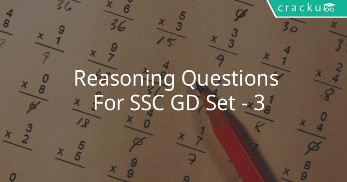 Reasoning Questions For SSC GD Set - 3