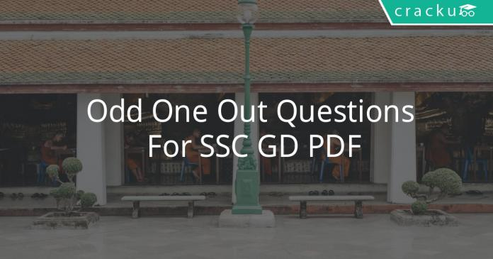 Odd One Out Questions For SSC GD PDF