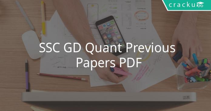 SSC GD Quant Previous Papers PDF