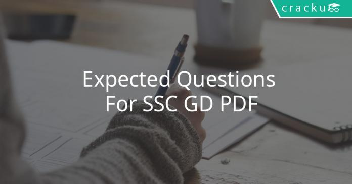 Expected Questions For SSC GD PDF