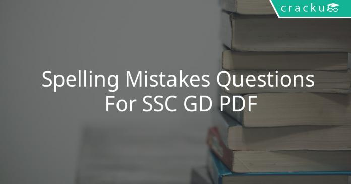 Spelling Mistakes Questions For SSC GD PDF
