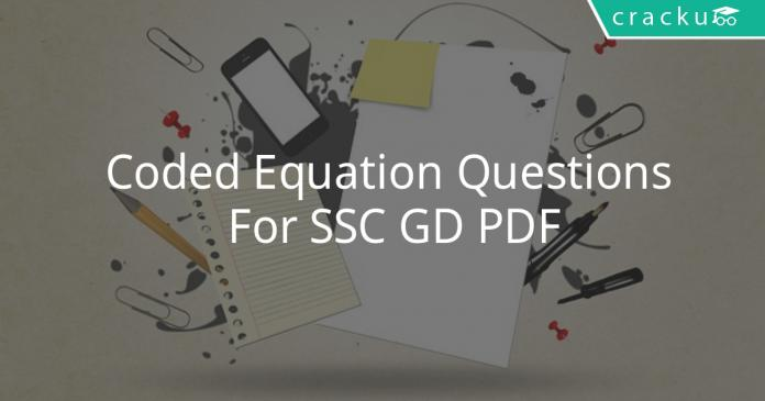 Coded Equation Questions For SSC GD PDF